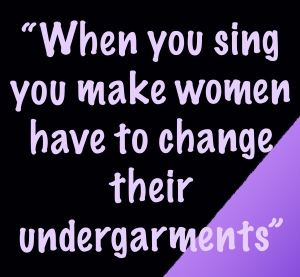 Quote- change undergarments