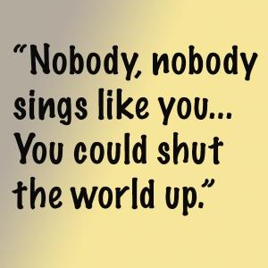 Nobody sings
